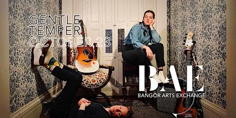 Gentle Temper at the Bangor Arts Exchange tickets