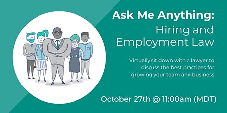 Ask Me Anything: Hiring and Employment Law tickets