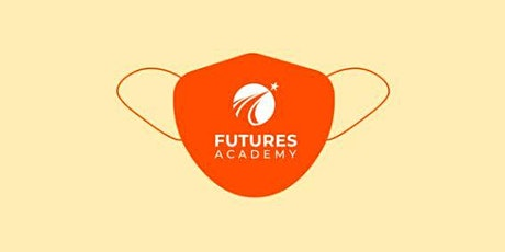 Futures Academy Open House: Offering Safe, Private, In-Person Campus Tours tickets