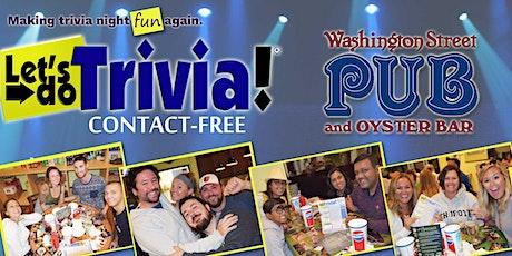 Let's Do Trivia! in Easton @ Washington Street Pub - Contact-Free! tickets