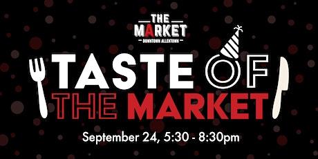 Taste of the Market tickets