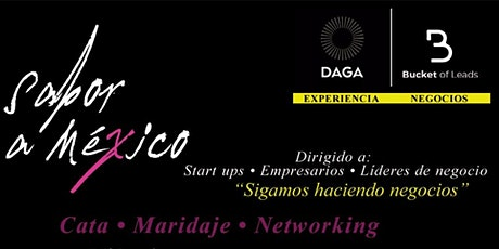 Sabor a México (Cata, Maridaje & Business Networking) tickets