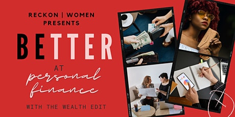Be Better at Personal Finance with The Wealth Edit tickets