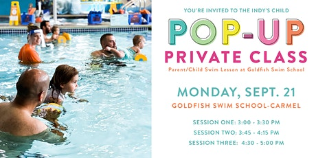 Parent/Child Private Swim Lesson at Goldfish Swim School tickets