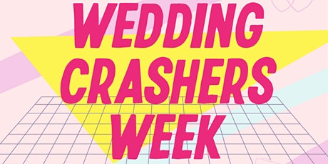 Wedding Crashers Week: A 6-day planning party for any size wedding tickets