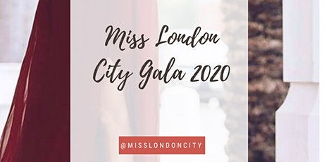 Miss London City Gala 2020 tickets