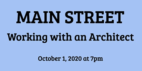Main Street: Working with an Architect tickets