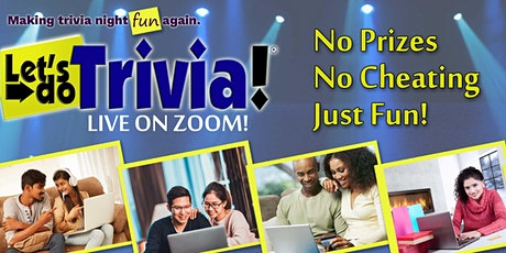 Team-Based Let's Do Trivia! live from your place on ZOOM! tickets