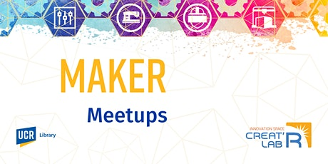 Creat'R Lab Maker Meetups tickets