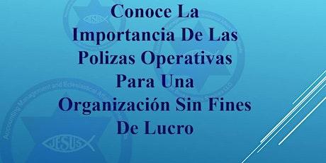 Importancia de Polizas para organizaciones sin fines de lucro tickets