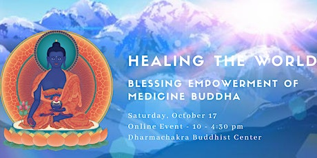 Healing the World: Empowerment of Medicine Buddha tickets