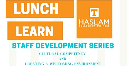 Haslam College of Business Staff Development - Lunch & Learn Series tickets