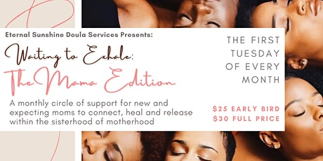 Waiting to Exhale: The Mama Edition tickets