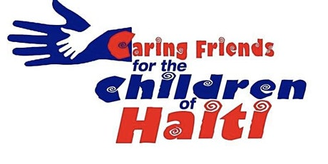 Caring Friends for the Children of Haiti Benefit tickets