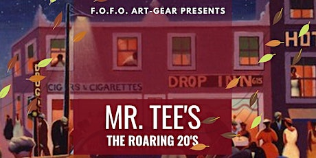 Mr. Tee's (The Roaring 20's tickets