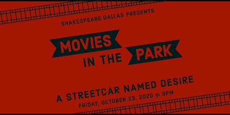Outdoor Movies in the Park: A Streetcar Named Desire tickets