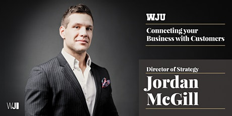 WJ Webinar - Connecting Your Business With Customers tickets