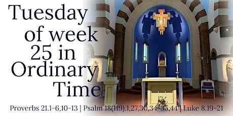 Mass for Tuesday 22nd September tickets