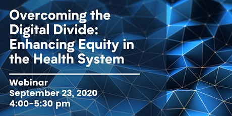 Overcoming the Digital Divide: Enhancing Equity in the Health System tickets