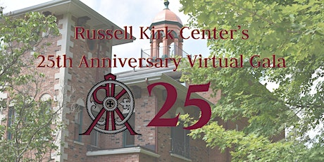Russell Kirk Center's 25th Anniversary Virtual Gala tickets