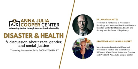 Disaster and Health: A Discussion about Race, Gender, and Social Justice  tickets