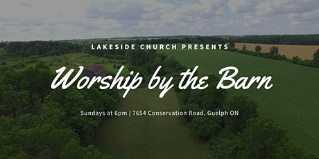 Worship by the Barn (Sept. 27) tickets
