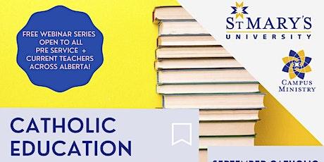 St. Mary's University Catholic Education Webinar Series tickets