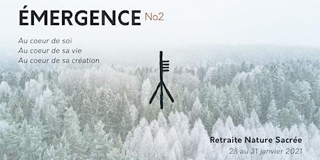 Émergence No2 - Retraite Nature Sacrée billets