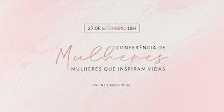 CONFERÊNCIA DE MULHERES - 27 DE SET - 18H00 ingressos