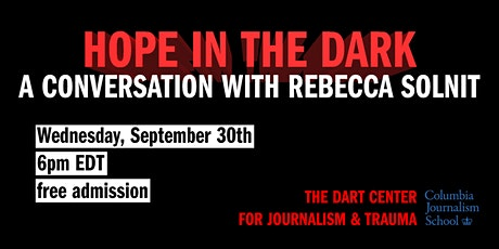 Hope in the Dark: A Conversation with Rebecca Solnit tickets