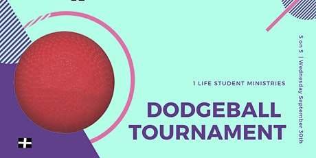 1 LIFE DODGEBALL TOURNAMENT tickets