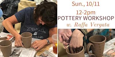 Pottery Workshop w. Raffa of Sunken Orchard Ceramics