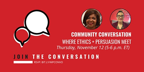 Community Conversation: Where Ethics and Persuasion Meet tickets