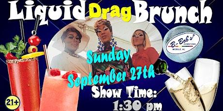 Liquid Drag Brunch at B-Bob's! tickets