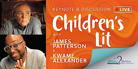 BLUFFTON BOOK FESTIVAL: Children's Lit w/ James Patterson & Kwame Alexander tickets
