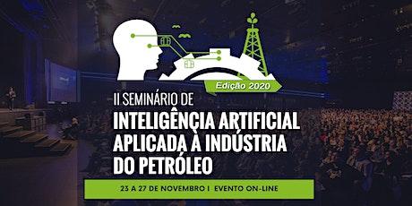 II Seminário de Inteligência Artificial Aplicada à Indústria do Petróleo ingressos