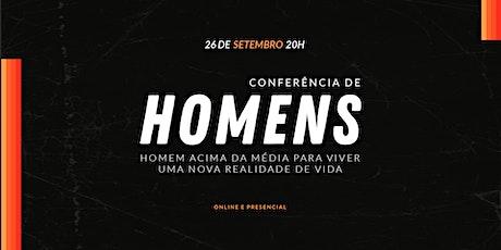 CONFERÊNCIA DE HOMENS - 26 DE SET - 20H00 ingressos