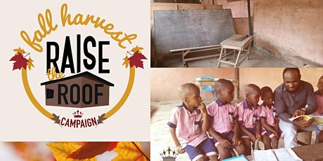 The Fall Harvest - Raise the Roof Fundraiser tickets