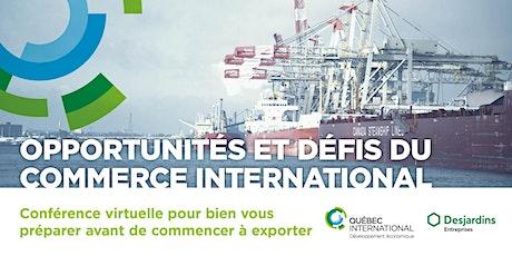 Opportunités et défis du commerce international billets