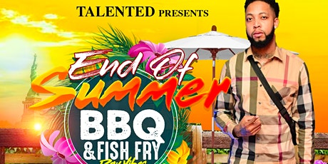 Talented's End of Summer BBQ/Fish Fry tickets