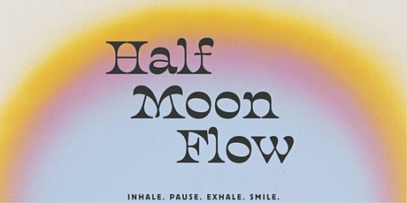 Outdoor Half Moon Flow tickets