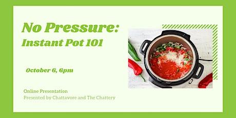 No Pressure: Instant Pot 101 - ONLINE CLASS tickets