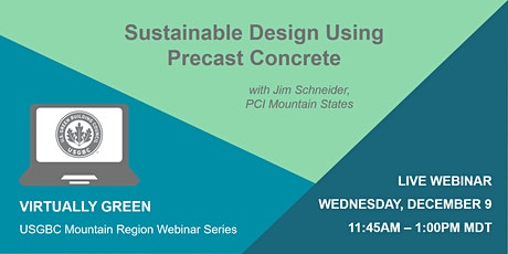 Sustainable Design Using Precast Concrete tickets