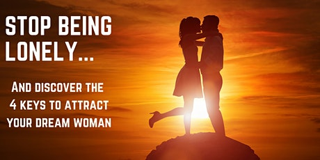 The 4 Keys To Attract Your Dream Woman - Sep. 23rd @ 1pm PST(Free Event) tickets