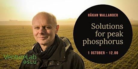 Solutions for peak phosphorus tickets