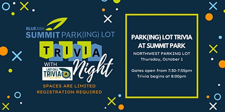 Park(ing lot) Trivia at Summit Park tickets