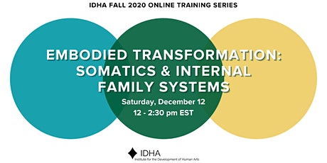 Embodied Transformation: Somatics and Internal Family Systems tickets