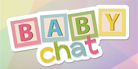 Copy of Baby Chat tickets
