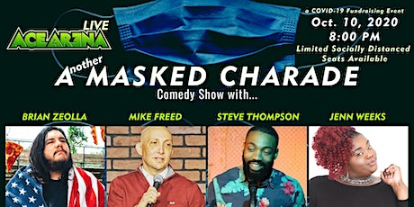 ACE ARENA LIVE: Another Masked Charade Comedy Show - Oct. 10th tickets