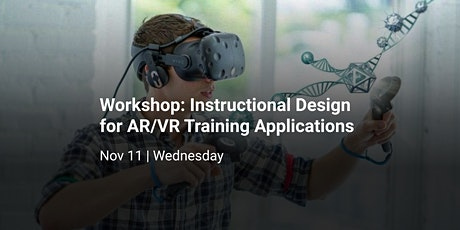 Immersive Instructional Design for AR/VR Training Applications tickets